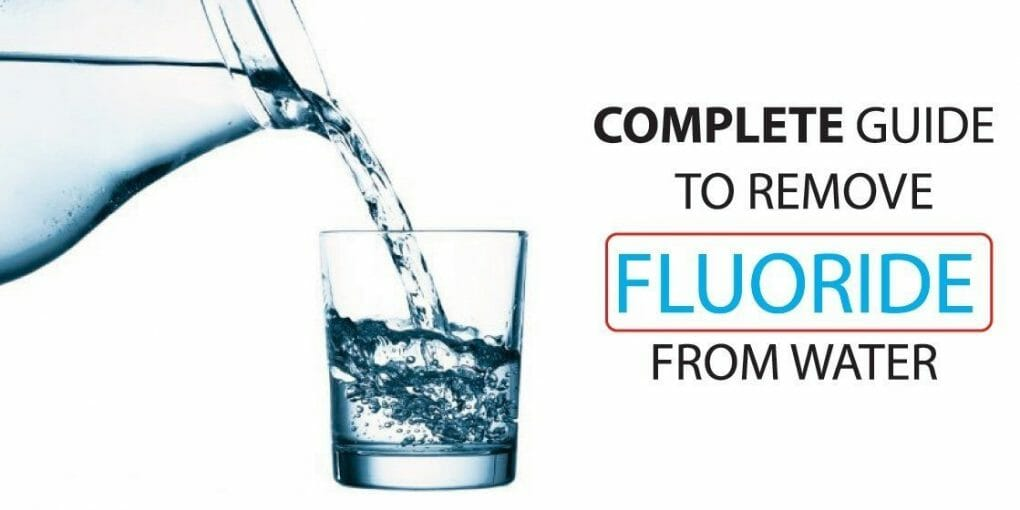 how-to-remove-fluoride-from-water