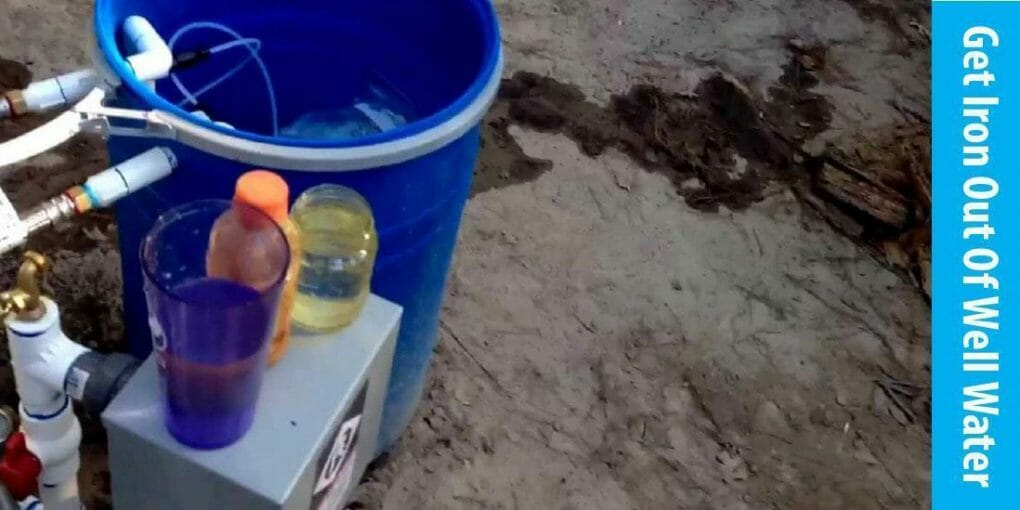 how to get iron out of well water