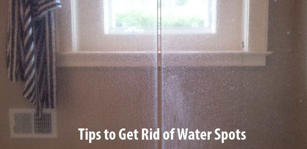 More Tips to Get Rid of Water Spots