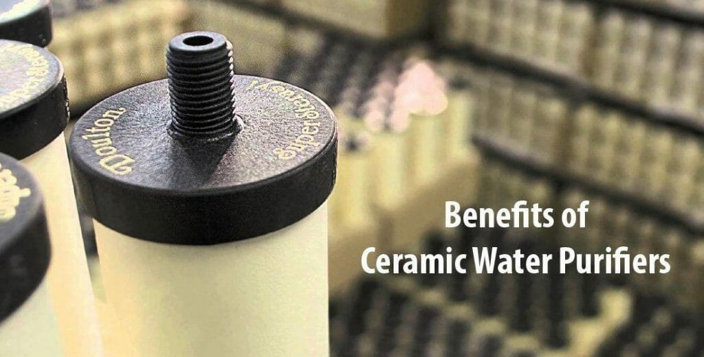 Benefits of Ceramic Water Purifiers