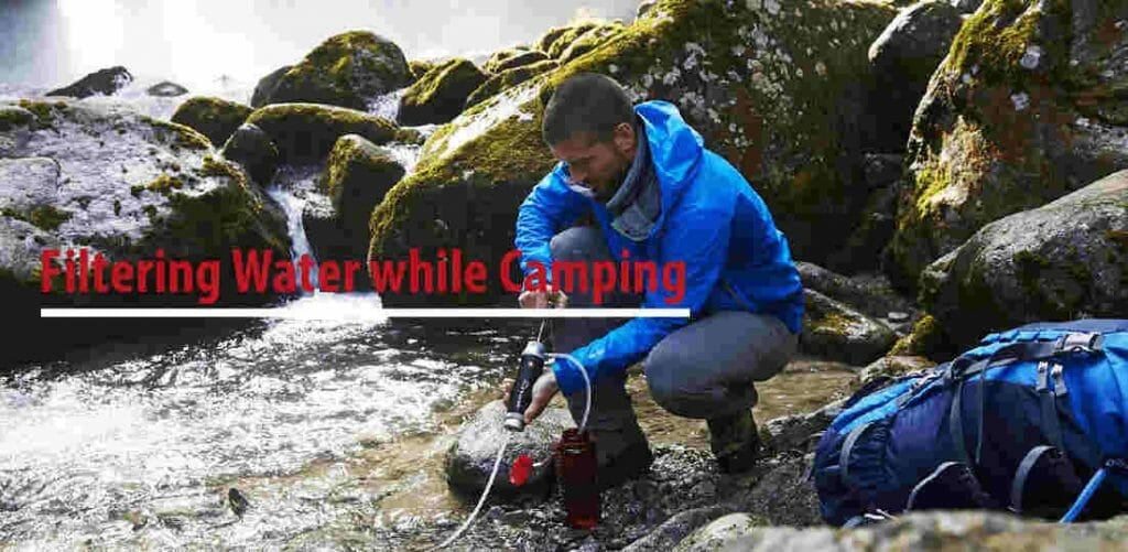 Filtering Water while Camping